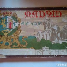 Documentos antiguos: MADRID A LA VISTA,IMÁGENES XIX XX. Lote 133522758