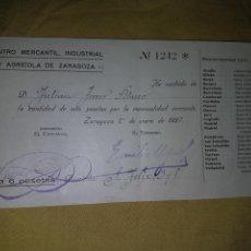 Documentos antiguos: MENSUALIDAD CIRCULO MERCANTIL INDUSTRIAL ZARAGOZA 1927. Lote 133591263