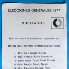 Documentos antiguos: PAPELETA ELECCIONES GENERALES 1977. DIPUTADOS.UNIÓN DE CENTRO DEMOCRÁTICO. PROVINCIA DE TARRAGONA.. Lote 133669646