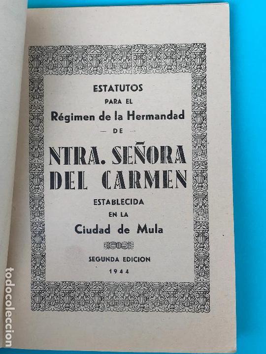 Documentos antiguos: Estatutos para el regimen de la hermandad de ntra. señora del carmen - 1944 - Ciudad de Mula - Foto 2 - 134031370