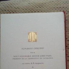 Documentos antiguos: MENU OFRECIDO POR EL PRESIDENTE JORDI PUJOL EN LA INAGURACION EN PARIS DE CATALUNYA AVUI EN 1981. Lote 134494022