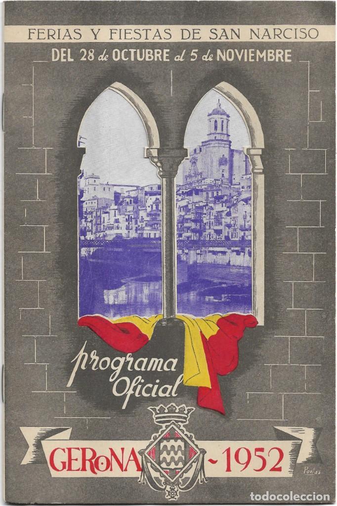 GERONA .- PROGRAMA DE FIESTAS DE SAN NARCISO 1952 (Coleccionismo - Documentos - Otros documentos)