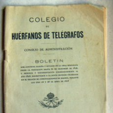 Documentos antiguos: COLEGIO HUERFANOS DE CORREOS CONSEJO DE ADMINISTRACION BOLETIN 1929. Lote 134942630