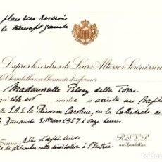 Documentos antiguos: TARJETON PALACIO DE MONACO. INVITACION BAUTISMO PRINCESA CAROLINA. AÑO 1957. Lote 135119882