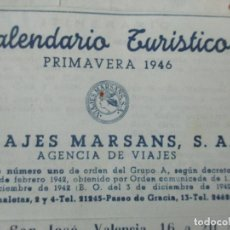 Documentos antiguos: CALENDARIO TURÍSTICO - VIAJES MARSANS - PRIMAVERA 1946. Lote 135487358