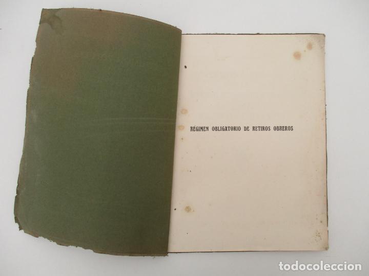 Documentos antiguos: Difusión Popular del Régimen Obligatorio de Retiros Obreros - Años 1927 - Foto 3 - 135634407