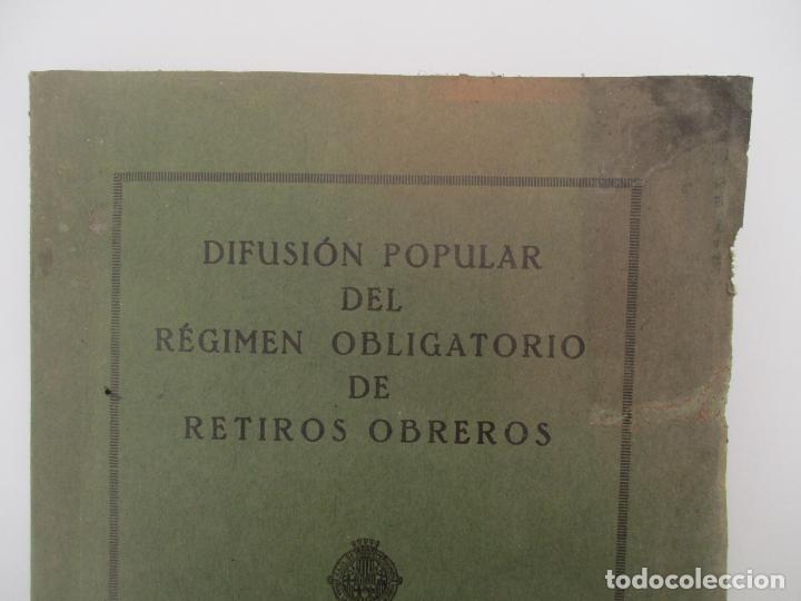 Documentos antiguos: Difusión Popular del Régimen Obligatorio de Retiros Obreros - Años 1927 - Foto 7 - 135634407