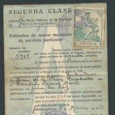 Documentos antiguos: PERMISO CIRCULACION AÑO 1931 TARRAGONA SEGUNDA CLASE JEFATURA DE OBRAS PUBLICAS . Lote 135844478