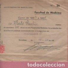 Documentos antiguos: DOCUMENTO UNIVERSIDAD DE BARCELONA FACULTAD DE MEDICINA CURSO DEL 1937 - 38. Lote 136613030