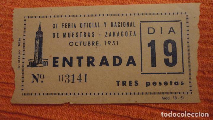 ANTIGUA ENTRADA.XI FERIA OFICIAL Y NACIONAL MUESTRAS-ZARAGOZA 1951 (Coleccionismo - Documentos - Otros documentos)