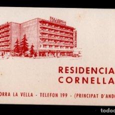 Documentos antiguos: 0007 ANTIGUA TARJETA DE VISITA DE LA RESIDENCIA =CORNELLA= DE ANDORRA LA VELLA. Lote 137108658