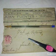 Documenti antichi: LUCENA CORDOBA LA SUIZO FONDA JUANITO JUAN FUENTES SOBRE ABIERTO. Lote 137124282