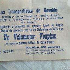 Documentos antiguos: PAPELETA RIFA VESPINO- TRANSPORTISTAS DE NOVELDA , CUPON PRO CIEGOS 1977/ PUBLICIDAD AURELIO CRESPO. Lote 137141108