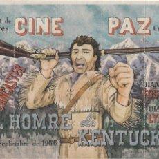 Documentos antiguos: CINE PAZ - ALCALA DE HENARES 1966: 10 ENTRADAS EL HOMBRE DE KENTUCKY - IMPRENTA CORRAL. Lote 137325294