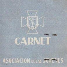 Documentos antiguos: ANTIGUO CARNET. ASOCIACIÓN DE LAS JÓVENES DE ACCIÓN CATÓLICA 1942 VALENCIA, SANTOS JUANES CB. Lote 138174402