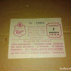 Documentos antiguos: LA CASERA SEVILLA BOLETO SORTEO 1968 . Lote 138590586