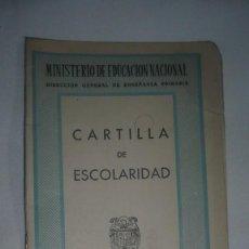 Documentos antiguos: CARTILLA ESCOLARIDAD AÑO 1954; ZARAGOZA. Lote 138904738