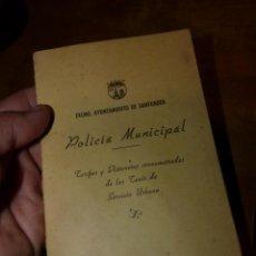 Documentos antiguos: CURIOSA TARIFA TAXI POLICIA MUNICIPAL PRECIOS DISTANCIAS CRONOMETRADAS AYUNTAMIENTO SANTANDER 1950. Lote 139006834