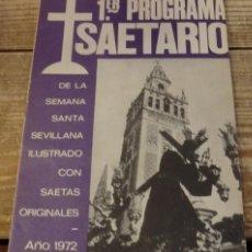 Documentos antiguos: SEMANA SANTA SEVILLA, 1º PROGRAMA SAETARIO,32 PAGINAS. Lote 139217274