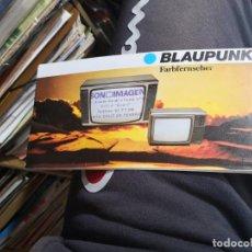Documentos antiguos: MANUAL INSTRUCCIONES BLAUPUNKT TELEVISOR. Lote 139260758