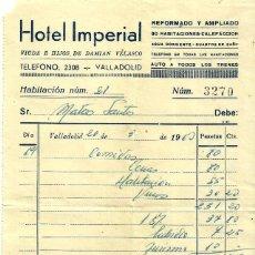 Documentos antiguos: FACTURA DEL HOTEL IMPERIAL DE VALLADOLID, AÑO 1963.. Lote 139384298