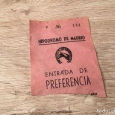 Documentos antiguos: R4800 ENTRADA TICKET HIPODROMO DE MADRID PREFERENCIA (16-2-1958). Lote 139418066