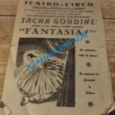 Documentos antiguos: CARTAGENA, 1943, TEATRO-CIRCO , PROGRAMA ESPECTACULO FANTASIAS, SACHA GOUDINET. Lote 139615994