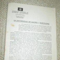 Documentos antiguos: HERMANDAD NACIONAL DE ALFÉRECES PROVISIONALES, SANTANDER. INFORME SOBRE LA POLITIZACIÓN UNIVERSIDAD. Lote 139789934