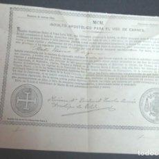 Documentos antiguos: INDULTO APOSTÓLICO PARA EL USO DE CARNES AÑO 1900. Lote 140134670