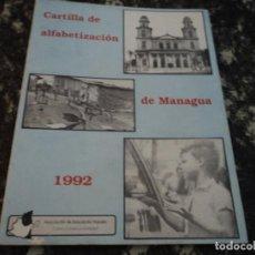 Documentos antiguos: CARTILLA DE ALFABETIZACION DE MANAGUA 1992 AEP CARLOS FONSECA. Lote 140301926
