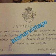 Documentos antiguos: SEMANA SANTA SEVILLA,1964,INVITACION CORONACION ESPERANZA MACARENA, DIFICILISIMA DE ENCONTRAR. Lote 140702998