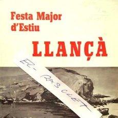 Documentos antiguos: BOLETTI DE LA FESTA MAJOR D'ESTIU - LLANÇA - ANY 1978 -. Lote 140748990