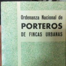 Documentos antiguos: ORDENANZA NACIONAL DE PORTEROS DE FINCAS URBANAS. 1971. Lote 140800698