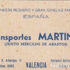 Documentos antiguos: TARJETA COMERCIAL TRANSPORTES MARTINEZ JUNTO MERCADO ABASTOS VALENCIA - -C-39. Lote 140891230