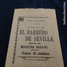 Documentos antiguos: OPERA EL BARBERO DE SEVILLA ARGUMENTO BARCELONA PRINCIPIOS AÑOS XX FOLLETIN. Lote 140893246