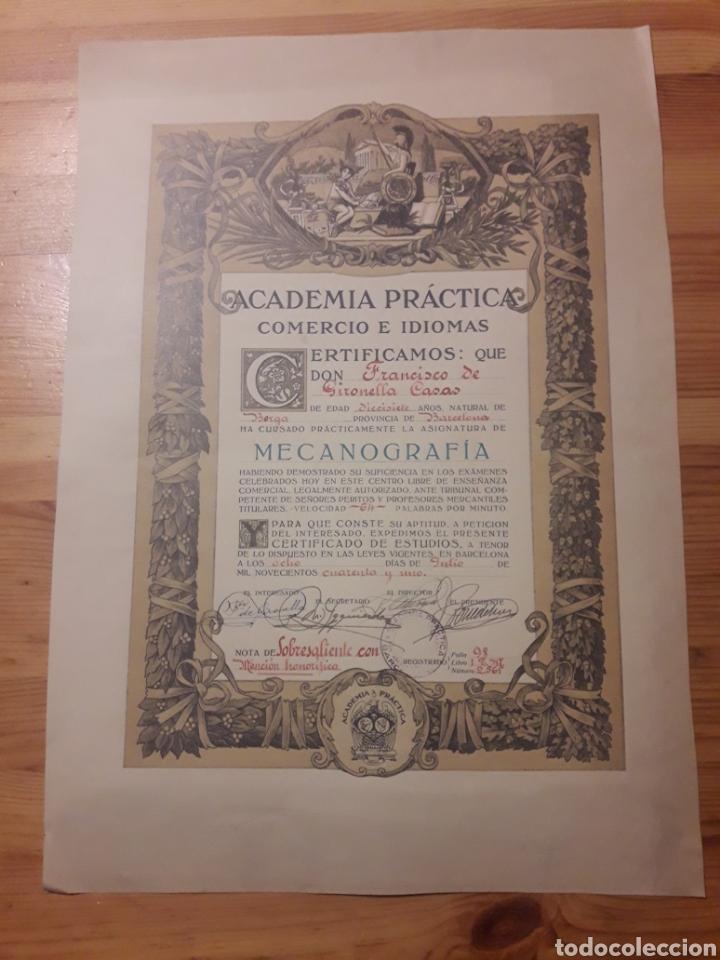 TITULO DIPLOMA ACADEMIA PRACTICA BARCELONA MECANOGRAFIA FRANCISCO DE GIRONELLA CASAS BERGA (Coleccionismo - Documentos - Otros documentos)