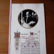 Documentos antiguos: INDULGENCIA Y BENDICIÓN DE PIO XI A MIGUEL GARCIA. 1932. Lote 141615216