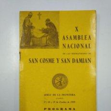 Documentos antiguos: X ASAMBLEA NACIONAL DE HERMANDADES DE SAN COSME Y SAN DAMIAN. JEREZ DE LA FRONTERA. 1959. TDKP13. Lote 141944362