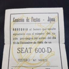 Documentos antiguos: PAPELETA SORTEO SEAT 600 JIJONA 1969. Lote 142854110