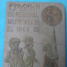 Documentos antiguos: CARNET EXPOSICION REGIONAL VALENCIANA 1909, ENTRADA DE ABONO NIÑO, ORIGINAL. Lote 143170018