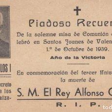 Documentos antiguos - 1939 VALENCIA RECORDATORIO MUERTE ALFONSO CARLOS I. CARLISMO REQUETE - 143207090
