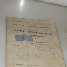 Documentos antiguos: PERMISO INTERNACIONAL PARA CONDUCIR. REPUBLIQUE FRANCAISE 1949.. Lote 143248470