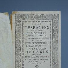 Documentos antiguos: REAL DESPACHO - SOBRE LOS REGIDORES DEL AYUNTAMIENTO DE CÁDIZ - FELIPE V - 1735. Lote 143632494