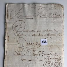 Documentos antiguos: DOCUMENTOS QUE ACREDITAN LA NOBLEZA EN ANTEQUERA , MÁLAGA , 1808. Lote 144100838