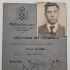 Documentos antiguos: FRENTE DE JUVENTUDES. CREDENCIAL DE CAMARADA. SANTANDER. 1952. Lote 144412266