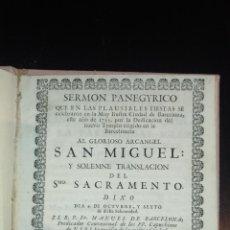 Documentos antiguos: SERMÓN PANEGYRICO. ARCANGEL SAN MIGUEL. COMUNIDAD DE SANTA MARIA DEL MAR. 1755 BARCELONA. CAPUCHINOS. Lote 144441762