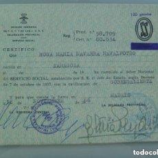 Documentos antiguos: SECCION FEMENINA FALANGE : CERTIFICADO DEL SERVICIO SOCIAL DE LA MUJER . ZARAGOZA, 1966. Lote 144567342