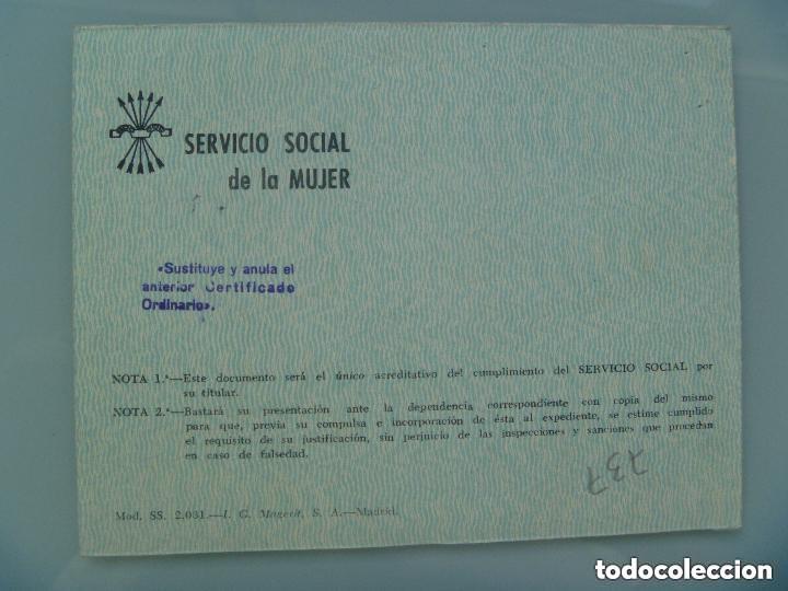 Documentos antiguos: SECCION FEMENINA FALANGE : CERTIFICADO DEL SERVICIO SOCIAL DE LA MUJER . ZARAGOZA, 1966 - Foto 2 - 144567342