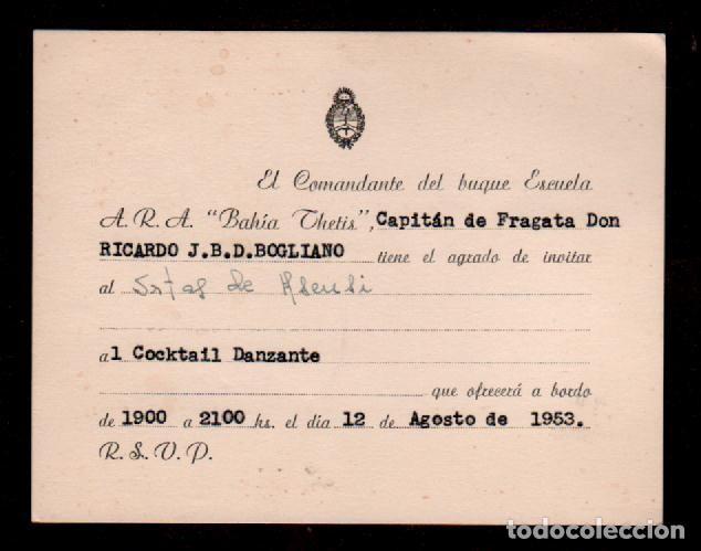 C16-4TARJETA INVITACION AL COCKTAIL DANZANTE DEL COMANDANTE DEL BUQUE ESCUELA A.R.A. BAHIA DE THETIS (Coleccionismo - Documentos - Otros documentos)