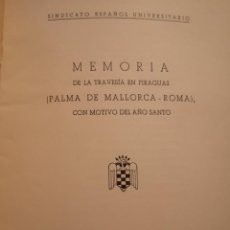 Documentos antiguos: MEMORIAS DE LA TRAVESÍA EN PIRAGUAS 1950. Lote 145522878